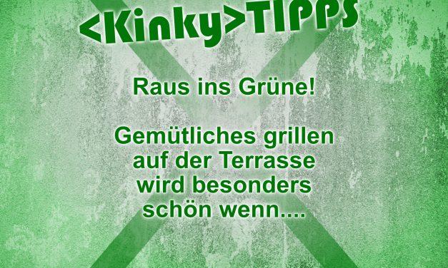 "Kinky Tipp ""Raus ins Grüne"""