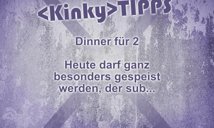 """Kinky Tipp """"Dinner für 2"""""""